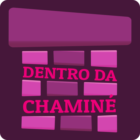 Dentro da Chaminé